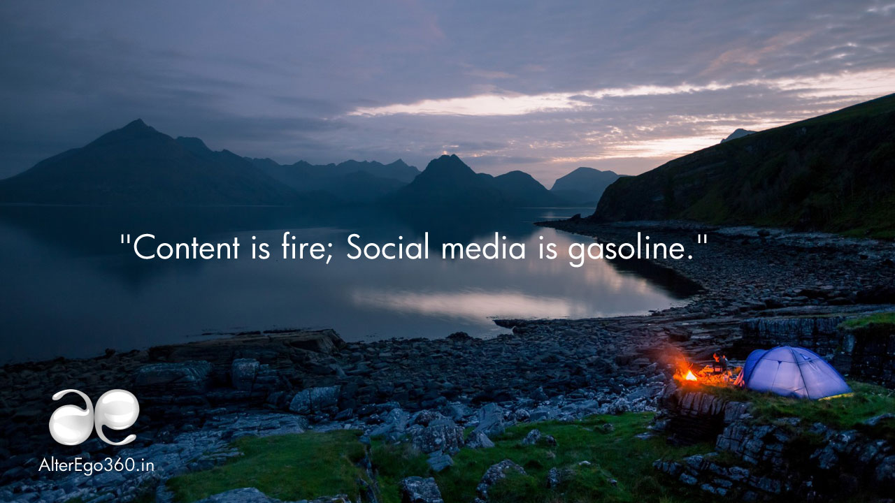 Content-is-fire-Social-media-isgasoline-alter-ego-communications