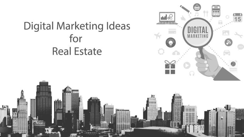 digital-marketing-ideas-for-real-estate